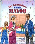 My Grandma's the Mayor, bookcover